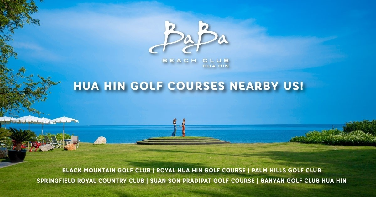 Golf_Course​_Nearby_Baba_Beach_Club_HuaHin_Thailand_2020