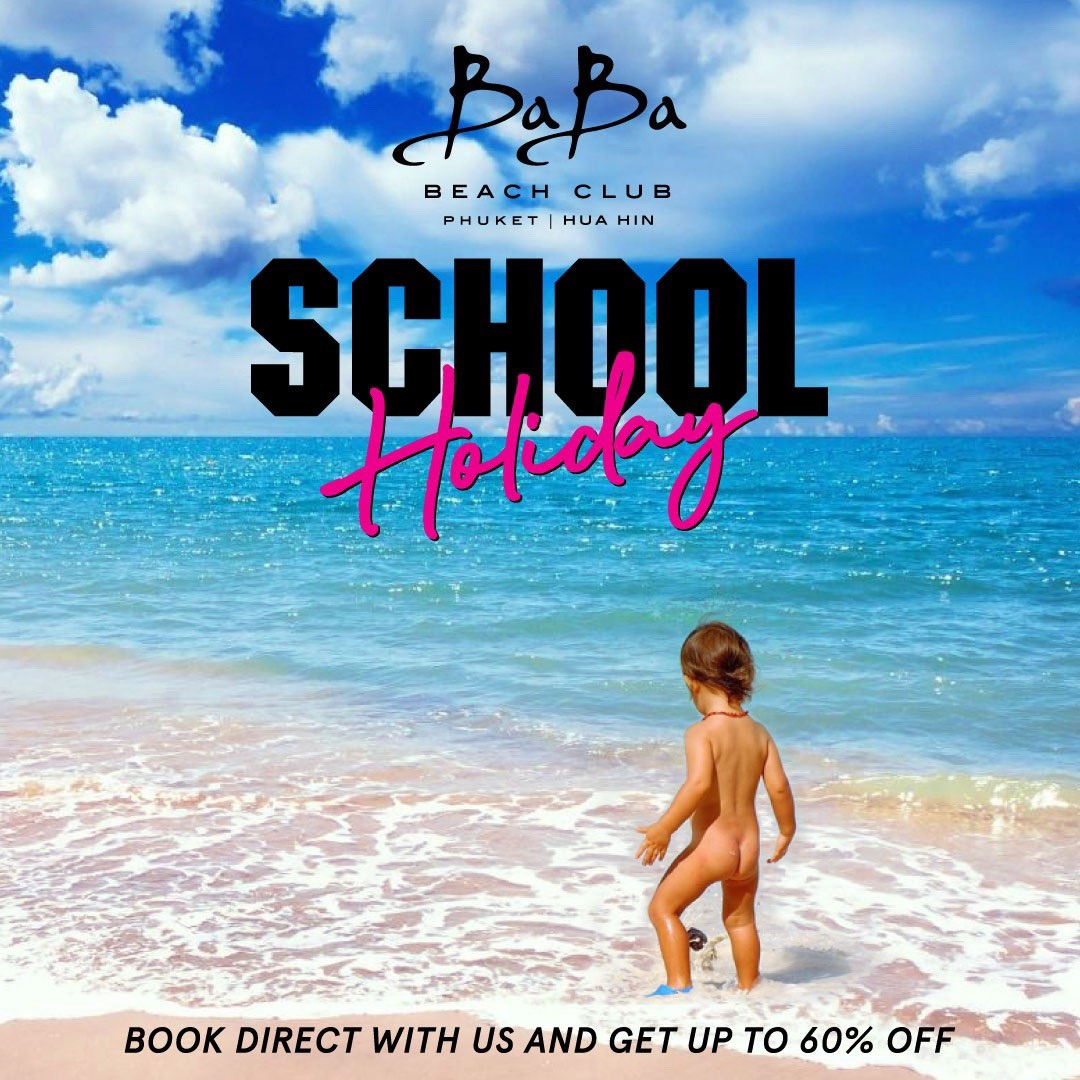 School Holiday 2020 Baba Beach Club Phuket 2020